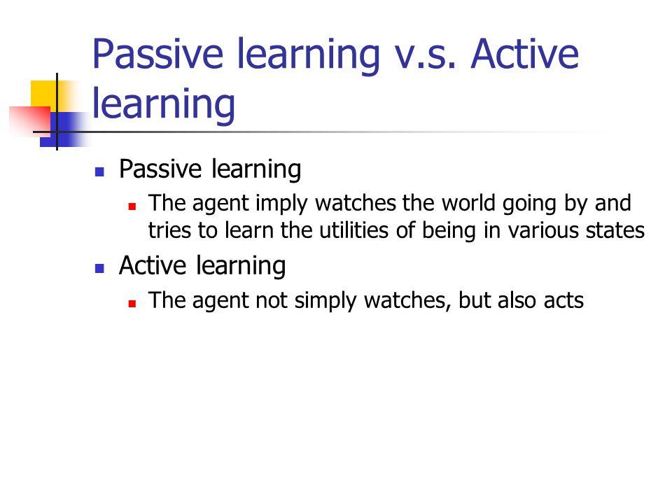 Passive learning v.s.