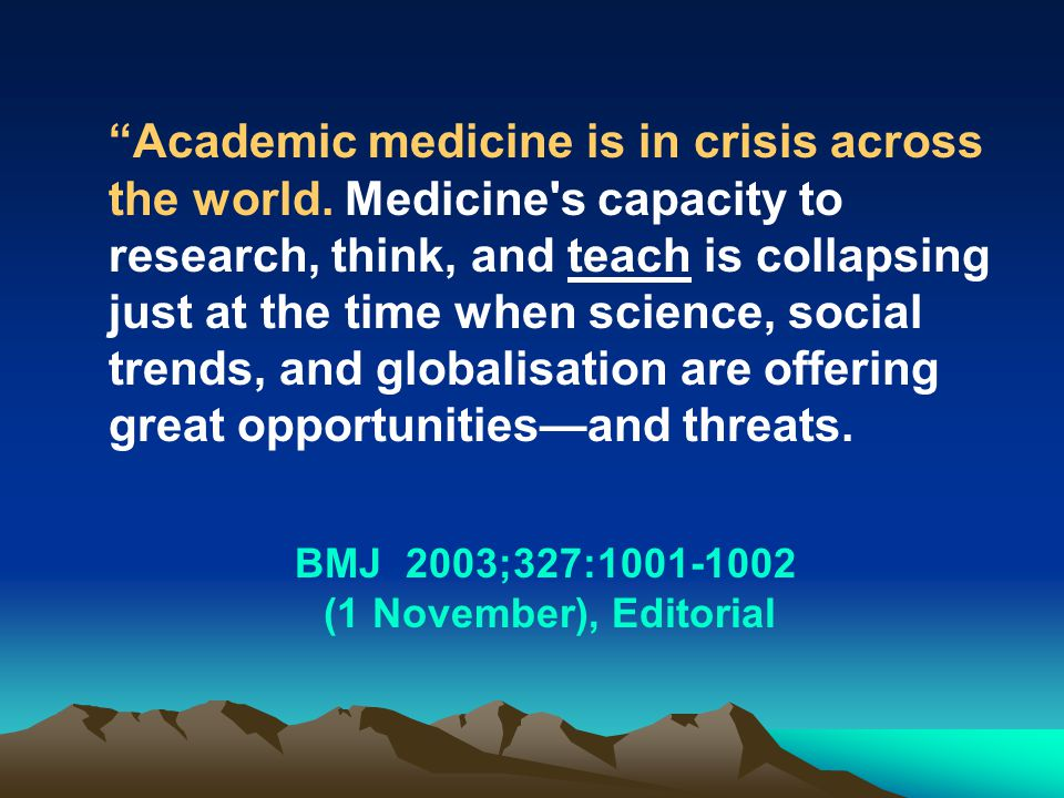 Academic medicine is in crisis across the world.