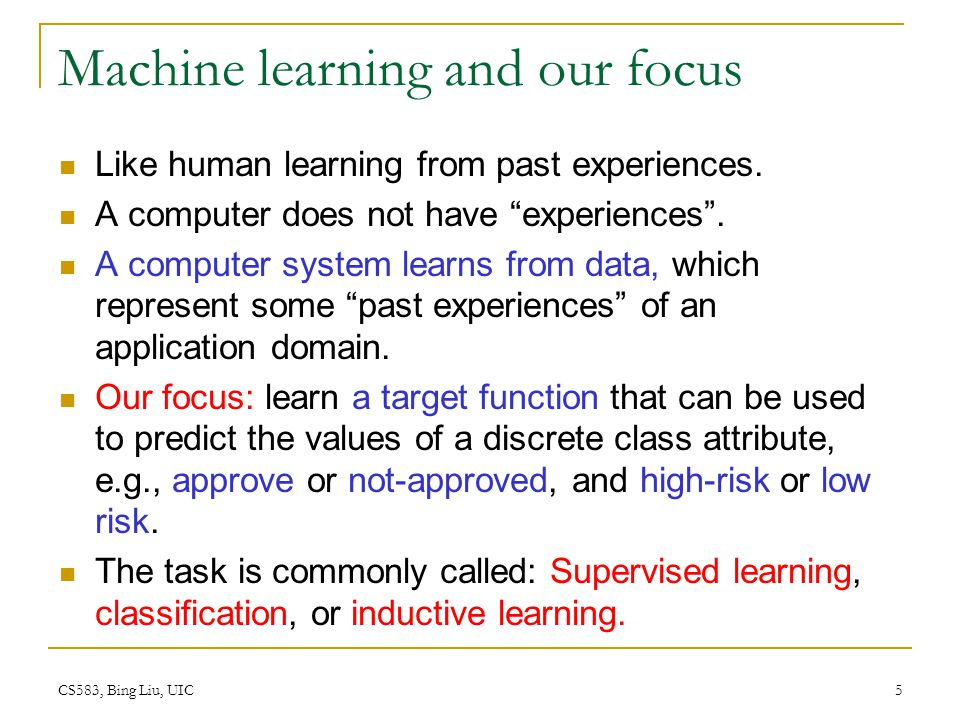 CS583, Bing Liu, UIC 166 Summary Applications of supervised learning are in almost any field or domain.