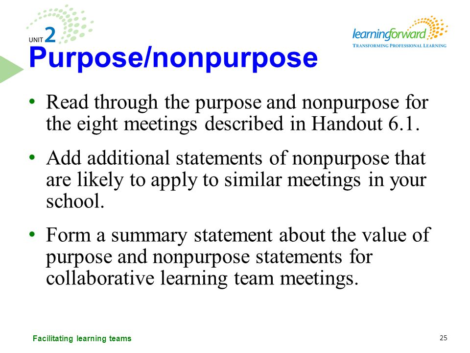Read through the purpose and nonpurpose for the eight meetings described in Handout 6.1. Add additional statements of nonpurpose that are likely to ap
