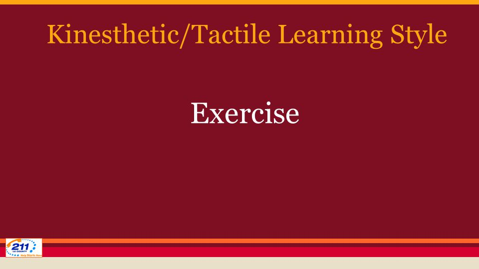Kinesthetic/Tactile Learning Style Exercise