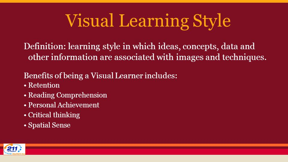 Visual Learning Style Definition: learning style in which ideas, concepts, data and other information are associated with images and techniques.