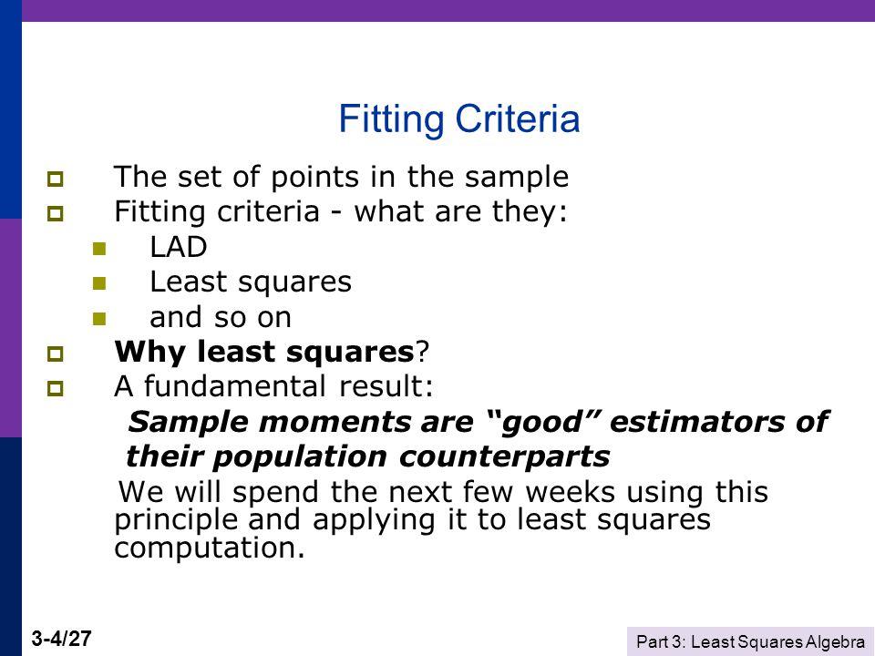 Part 3: Least Squares Algebra 3-25/27 Least Squares Residuals