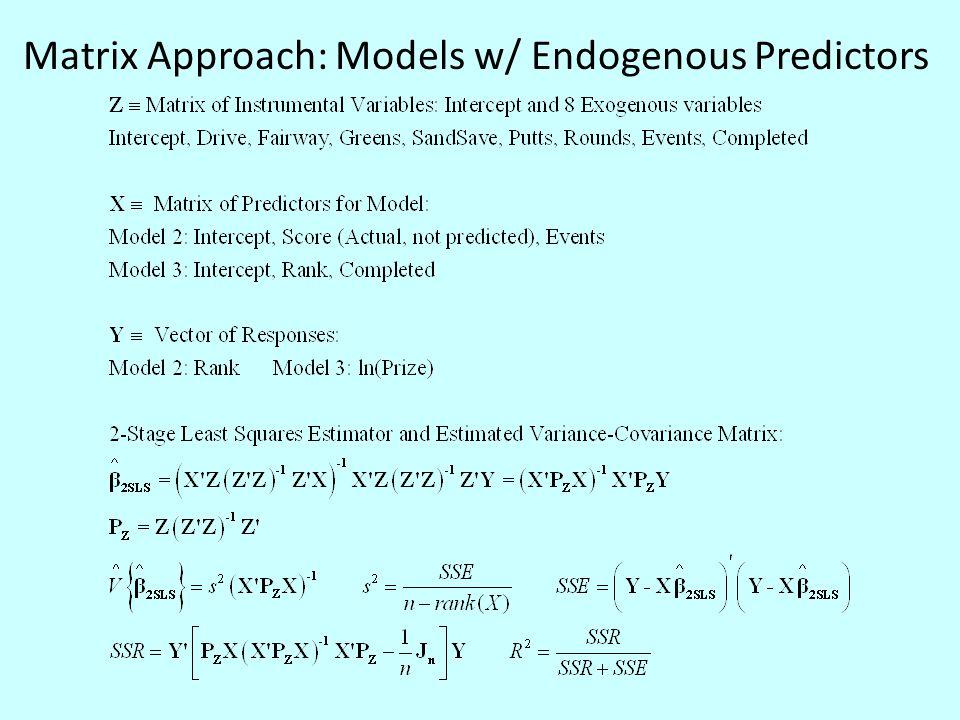 Matrix Approach: Models w/ Endogenous Predictors