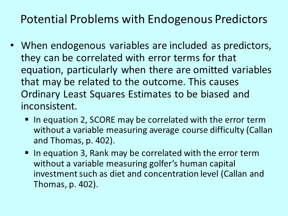 Model Building Process 1.Regress all endogenous variables (Score, Rank, and ln(Prize)) on all exogenous variables 2.Obtain the predicted values for each endogenous variable, based on the Regressions from 1.