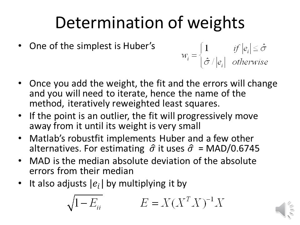 Weighted least squares Weighted least squares was developed to allow us to assign weights to data based on confidence or relevance.