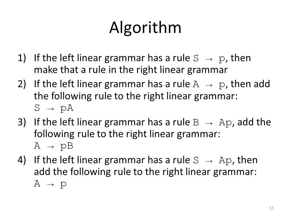 Convert this left linear grammar 14 S → Aa A → ab left linear