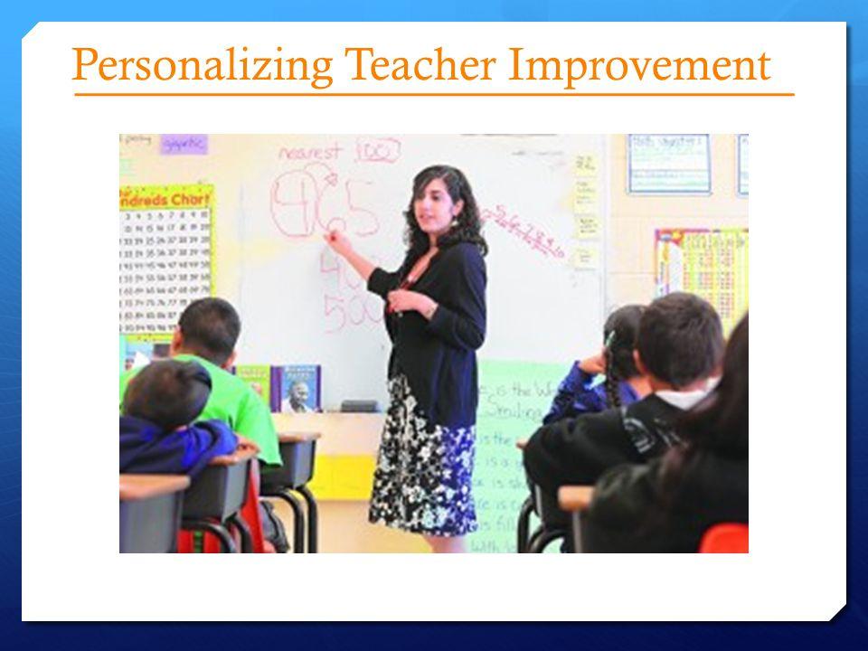 Personalizing Teacher Improvement