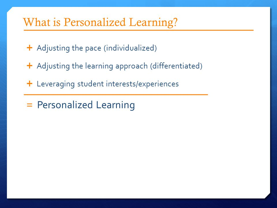 What is Personalized Learning.