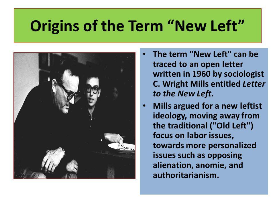 "Origins of the Term ""New Left"" The term"