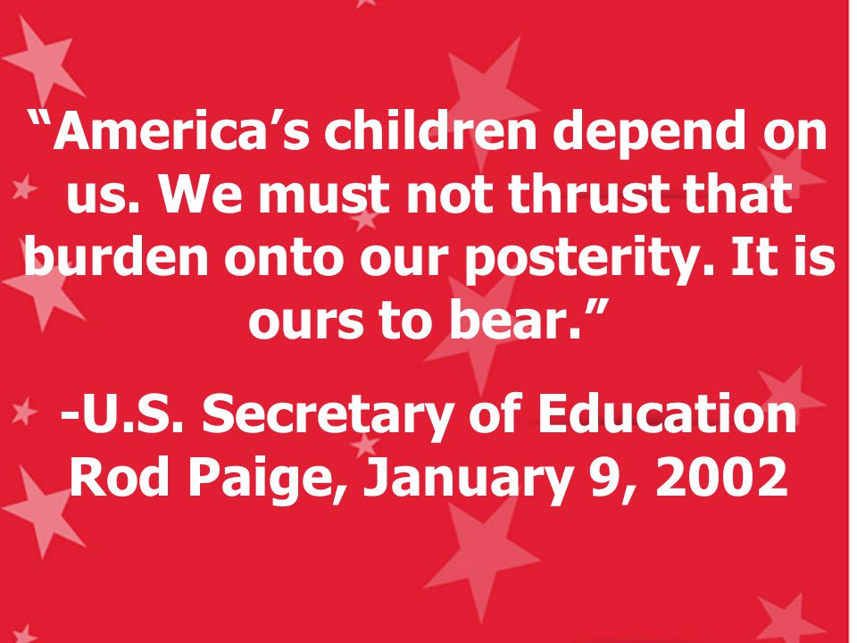 America's children depend on us. We must not thrust that burden onto our posterity.