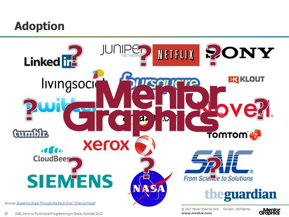 www.mentor.com © 2013 Mentor Graphics Corp.