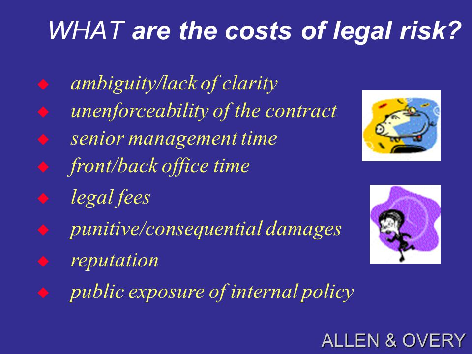 ALLEN & OVERY WHAT is legal risk