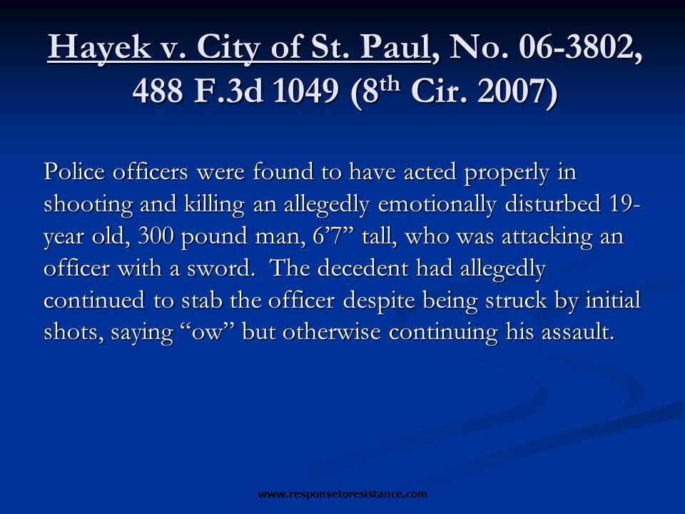 Hayek v. City of St. Paul, No. 06-3802, 488 F.3d 1049 (8 th Cir.