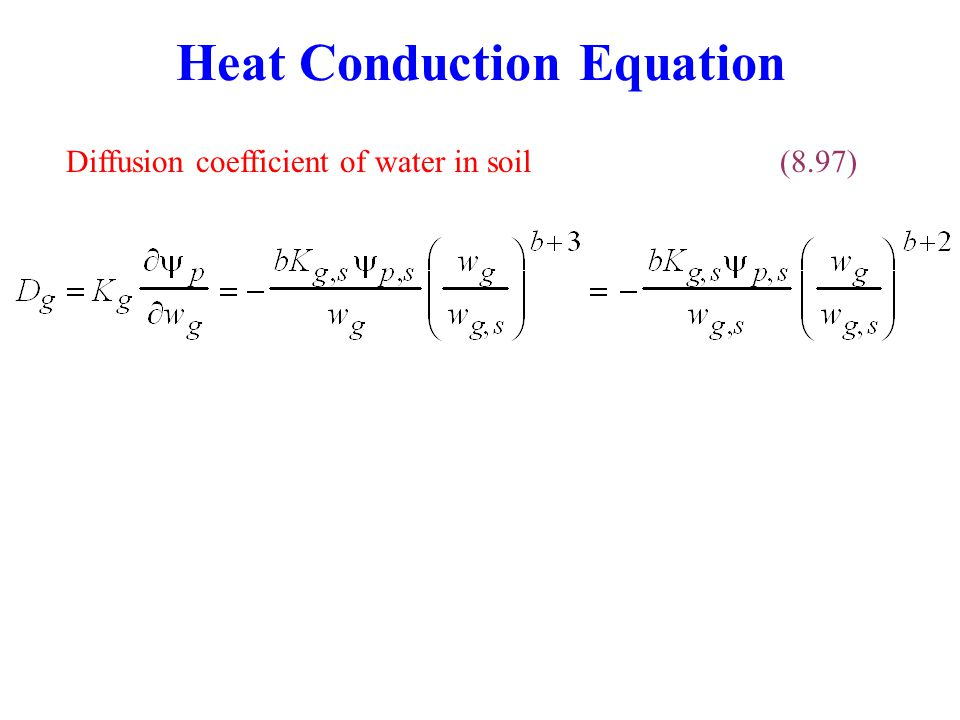Heat Conduction Equation Diffusion coefficient of water in soil(8.97)
