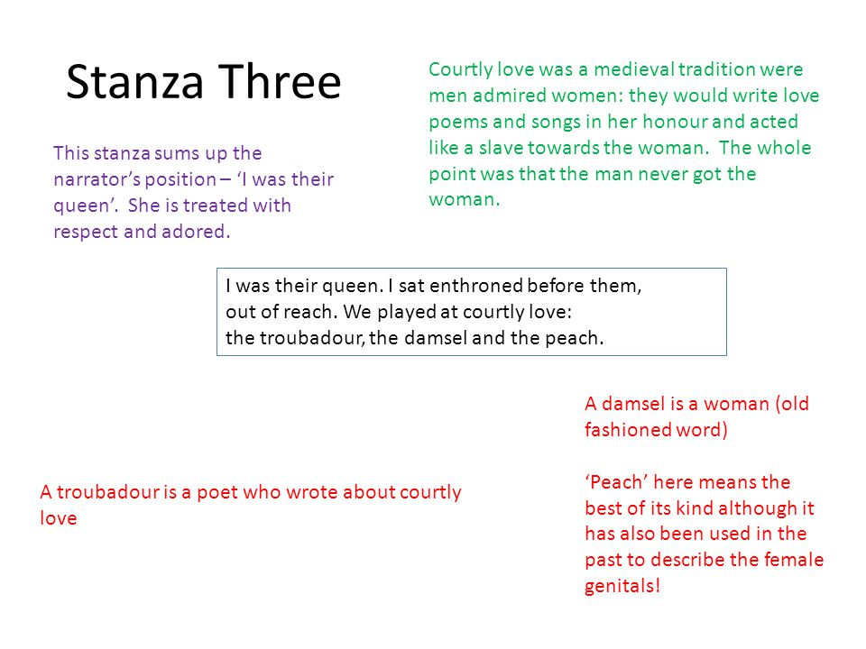 Stanza Three I was their queen. I sat enthroned before them, out of reach.