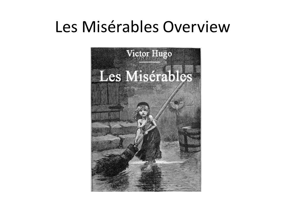 Les Misérables Overview