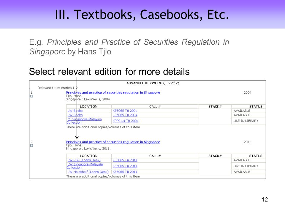 III. Textbooks, Casebooks, Etc. Select relevant edition for more details 12 E.g.