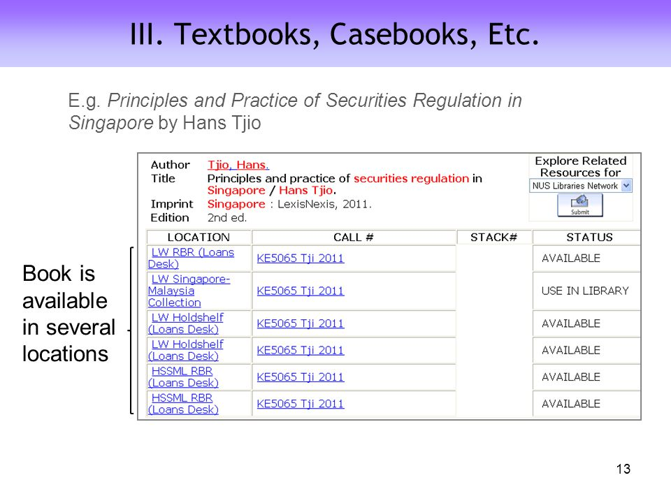 III. Textbooks, Casebooks, Etc. Book is available in several locations 13 E.g.