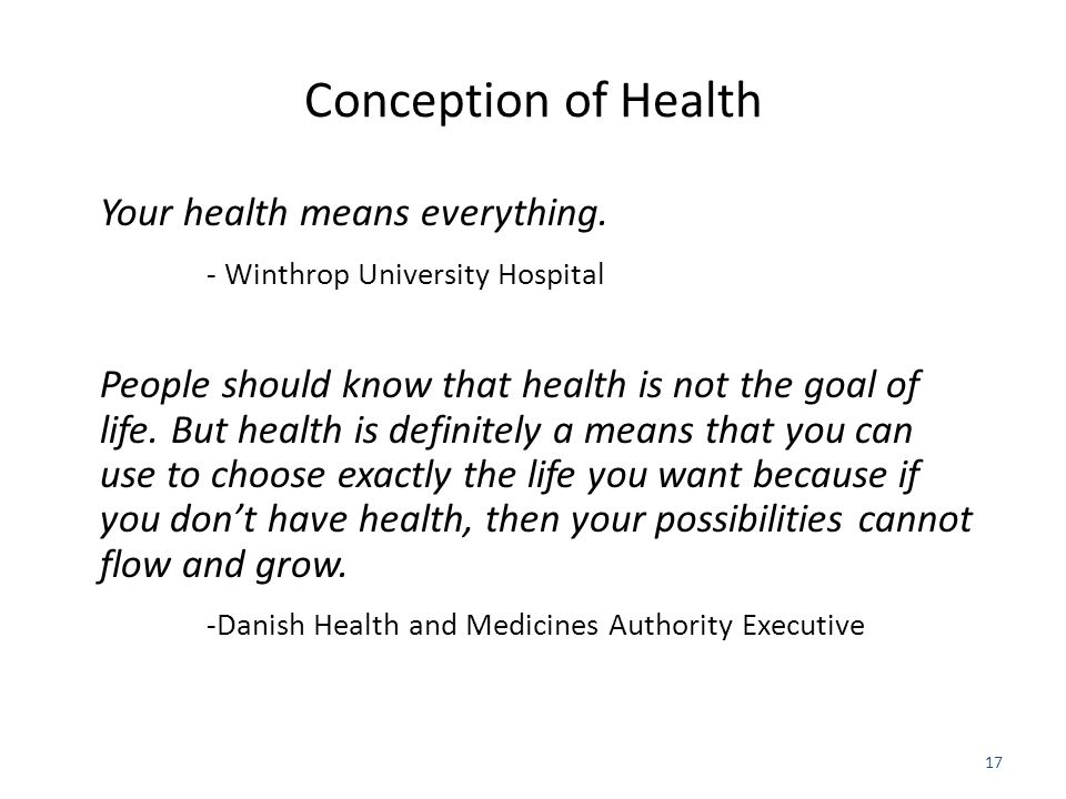 Conception of Health Your health means everything.