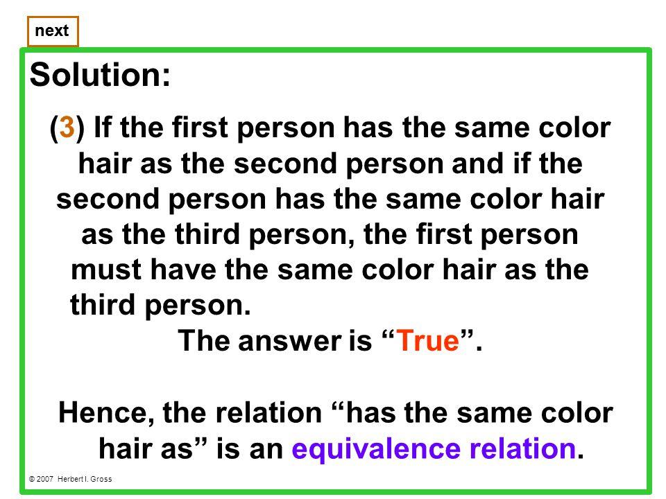 Solution: next © 2007 Herbert I.