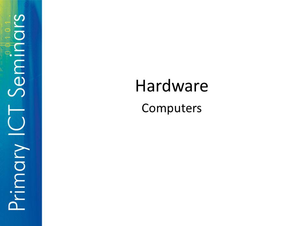 Hardware Computers