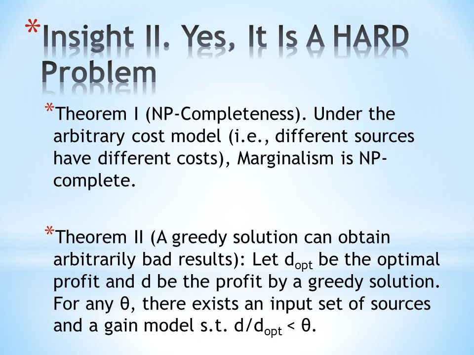 * Theorem I (NP-Completeness).