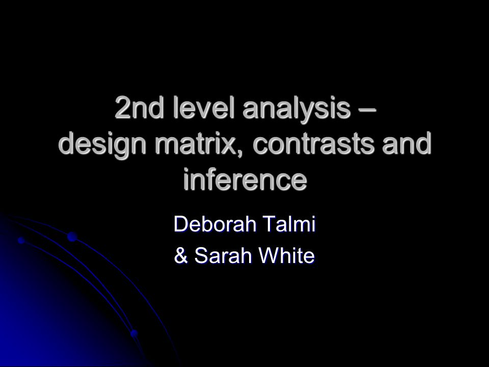 Overview Fixed, random, and mixed models Fixed, random, and mixed models From 1 st to 2 nd level analysis From 1 st to 2 nd level analysis 2 nd level analysis: 1-sample t-test 2 nd level analysis: 1-sample t-test 2 nd level analysis: Paired t-test 2 nd level analysis: Paired t-test 2 nd level analysis: 2-sample t-test 2 nd level analysis: 2-sample t-test 2 nd level analysis: F-tests 2 nd level analysis: F-tests Multiple comparisons Multiple comparisons