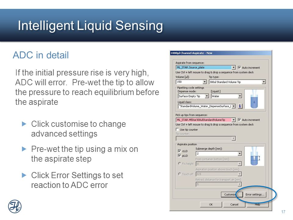 17  Click Error Settings to set reaction to ADC error Intelligent Liquid Sensing ADC in detail If the initial pressure rise is very high, ADC will er