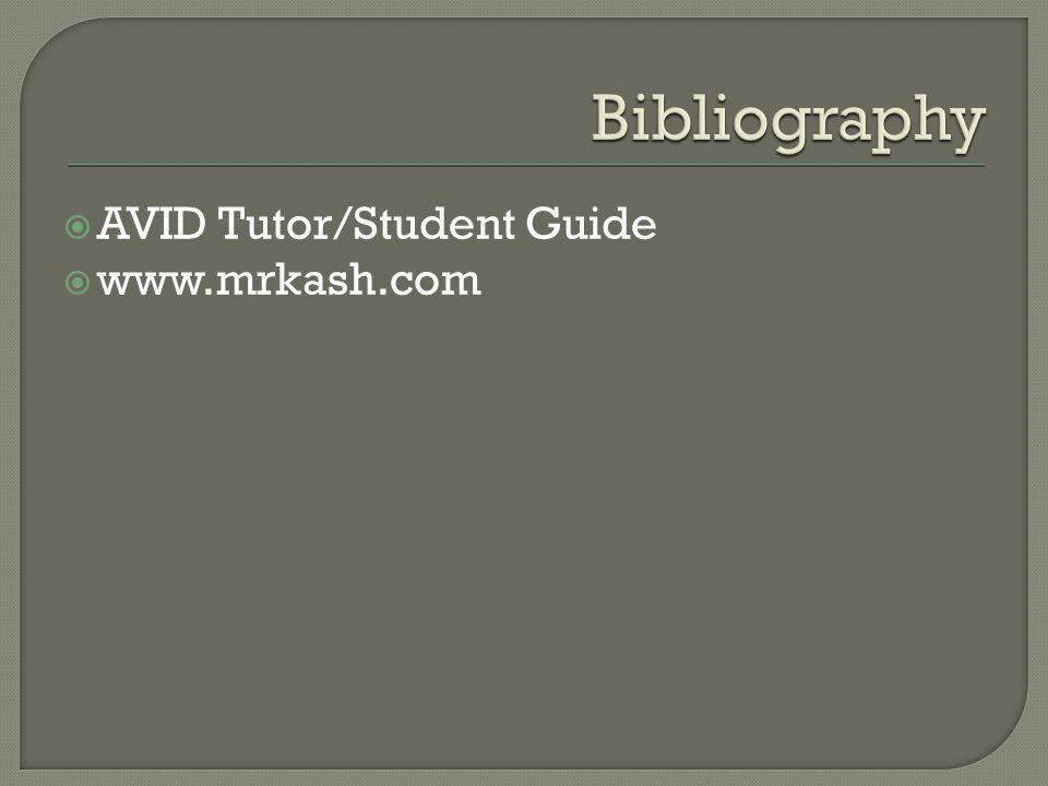  AVID Tutor/Student Guide  www.mrkash.com