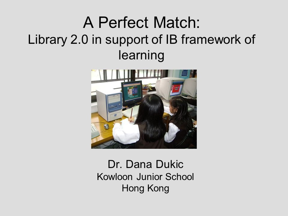 A Perfect Match22 Skills development research skills (how to use nonfiction books, encyclopedias and the Internet) critical thinking skills (how to decide if a website is good) decision-making (made decisions about division of labor in the project) communication skills (worked collaboratively on a project, learned how to use wiki) Practical benefits (in PYP discourse called action ) Year 3 teachers used some of the resources created be students in their everyday classroom work they checked out books from the collection of stories about weather and read them in classroom: used nonfiction books about weather for practicing research skills