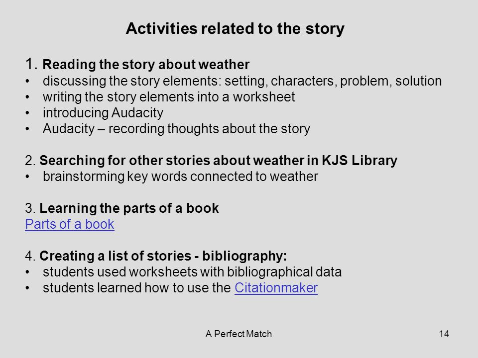 A Perfect Match14 Activities related to the story 1.