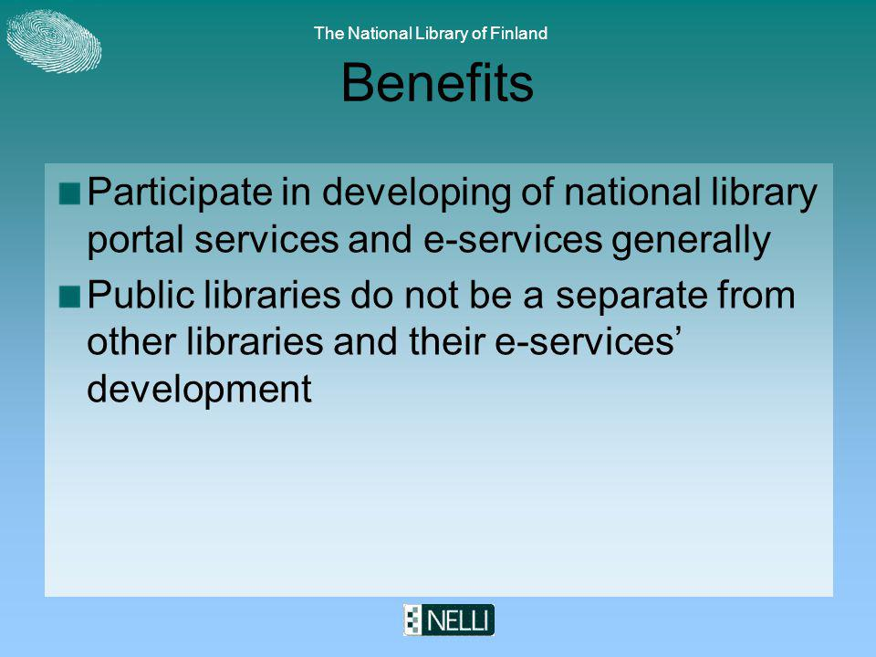 The National Library of Finland MetaLib for public libraries in Finland Four portals for public libraries Pohjanportti, Pirkanmaan Nelli, Varsinais-Suomi, Keski-Suomi Pohjanportti = three regional libraries together Varsinais-Suomi = 53 public (municipal) libraries, bilingual Pirkanmaa = population 500 000, a web service with 33 libraries with two different ILS, long traditions of regional cooperation