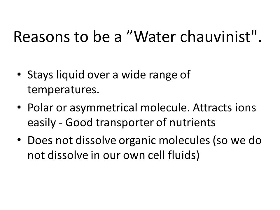 "Reasons to be a ""Water chauvinist"
