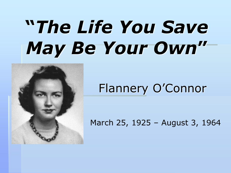 I am a writer because writing is the thing I do best - Flannery O Connor