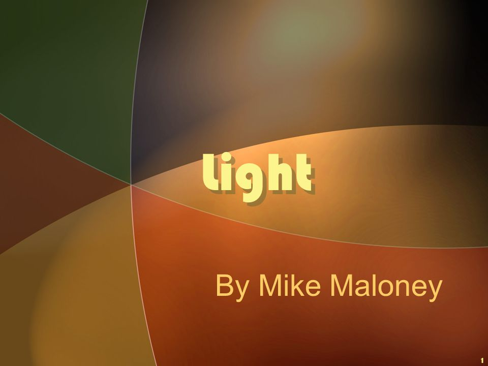 1 Light By Mike Maloney