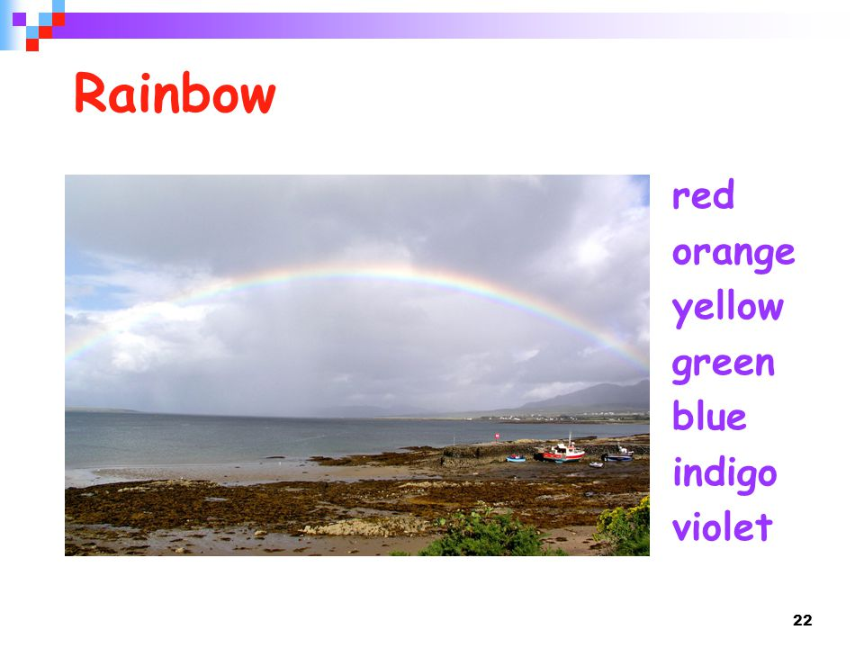 22 Rainbow red orange yellow green blue indigo violet