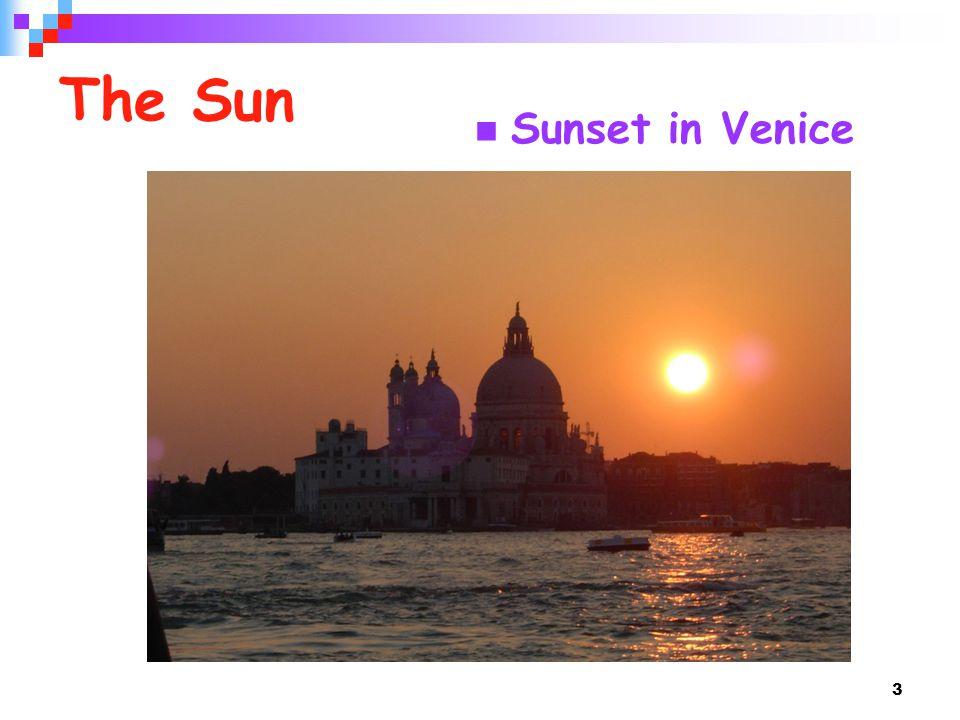 3 The Sun Sunset in Venice