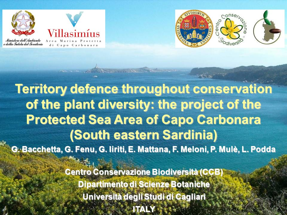 Territory defence throughout conservation of the plant diversity: the project of the Protected Sea Area of Capo Carbonara (South eastern Sardinia) G.