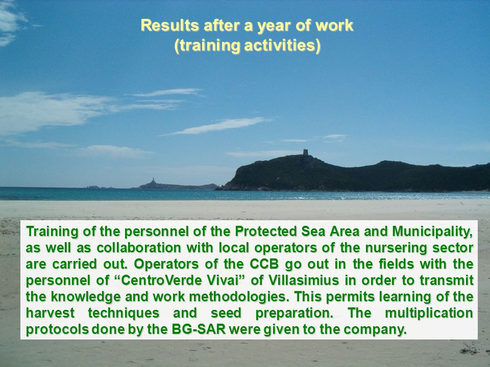 Results after a year of work (training activities) Training of the personnel of the Protected Sea Area and Municipality, as well as collaboration with