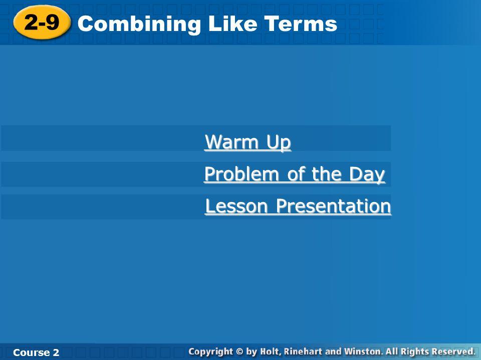 Combine like terms.