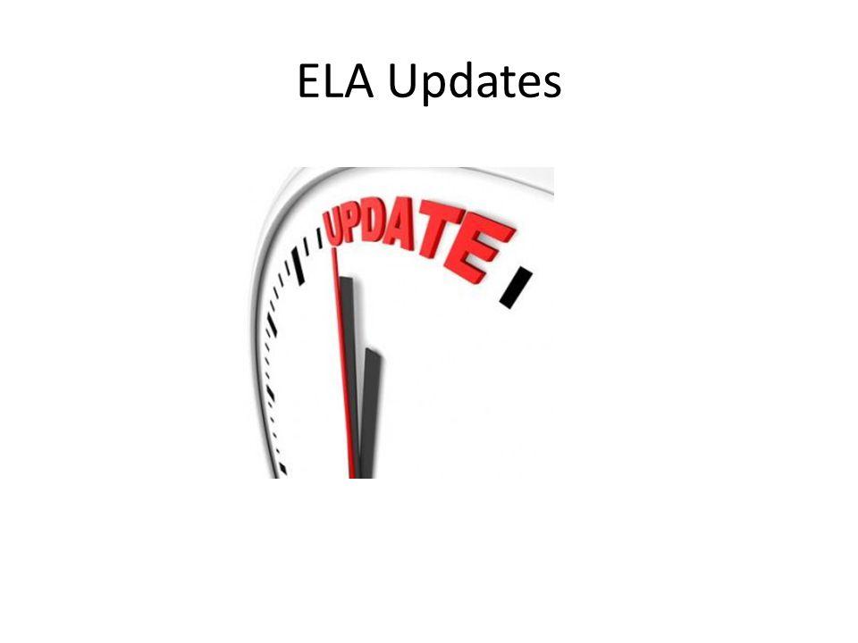 ELA Updates