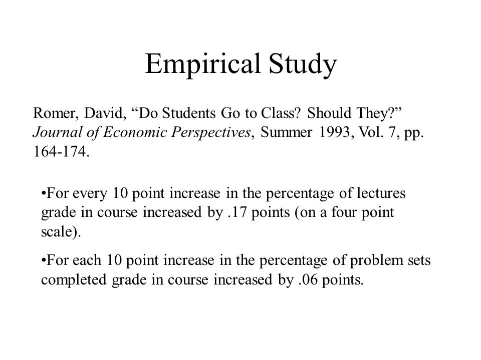 Empirical Study Romer, David, Do Students Go to Class.