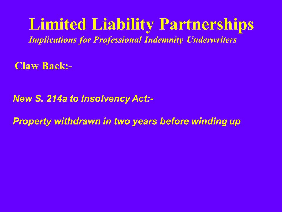 Limited Liability Partnerships Implications for Professional Indemnity Underwriters New S.