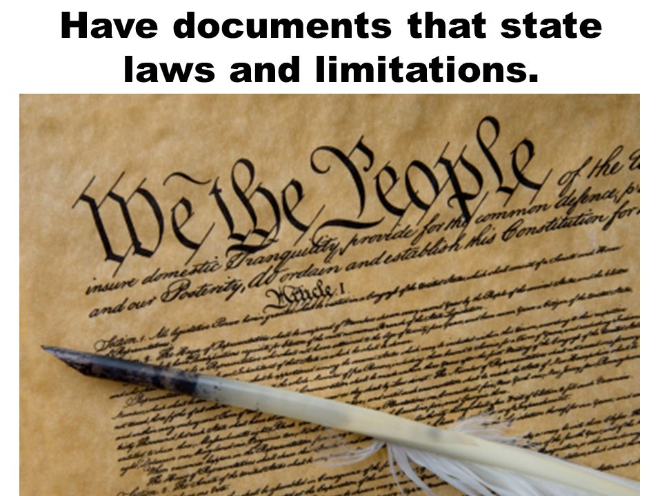 Have documents that state laws and limitations.