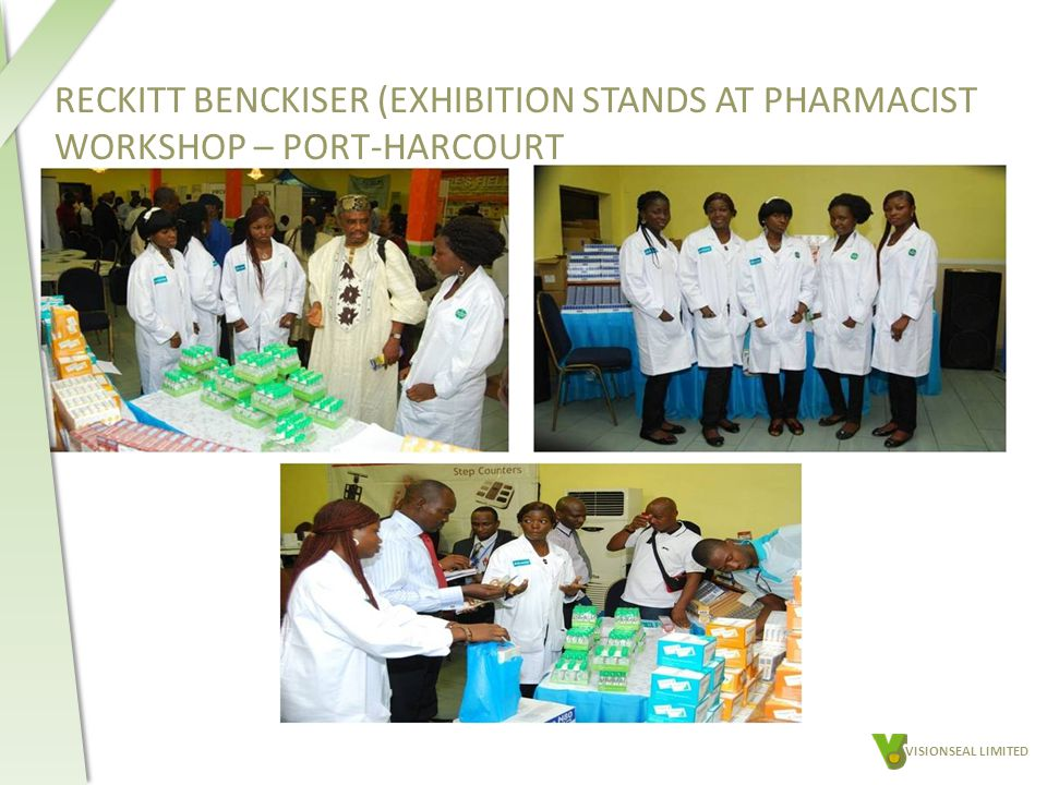 RECKITT BENCKISER (EXHIBITION STANDS AT PHARMACIST WORKSHOP – PORT-HARCOURT VISIONSEAL LIMITED