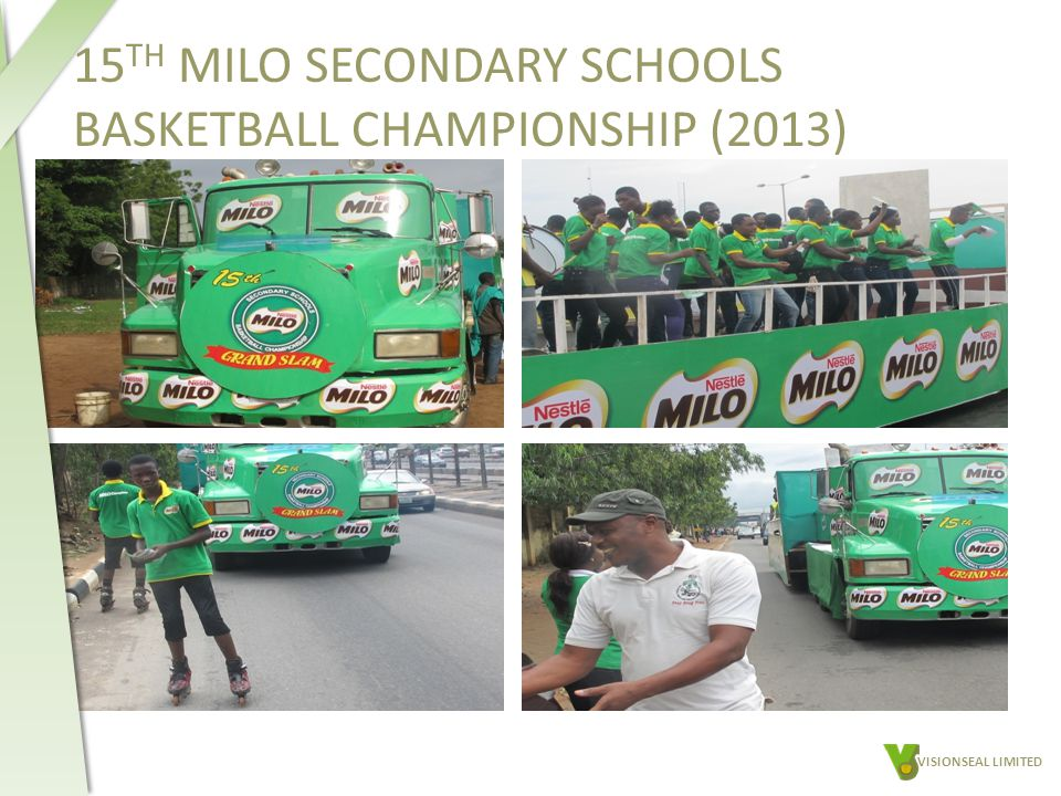 15 TH MILO SECONDARY SCHOOLS BASKETBALL CHAMPIONSHIP (2013) VISIONSEAL LIMITED