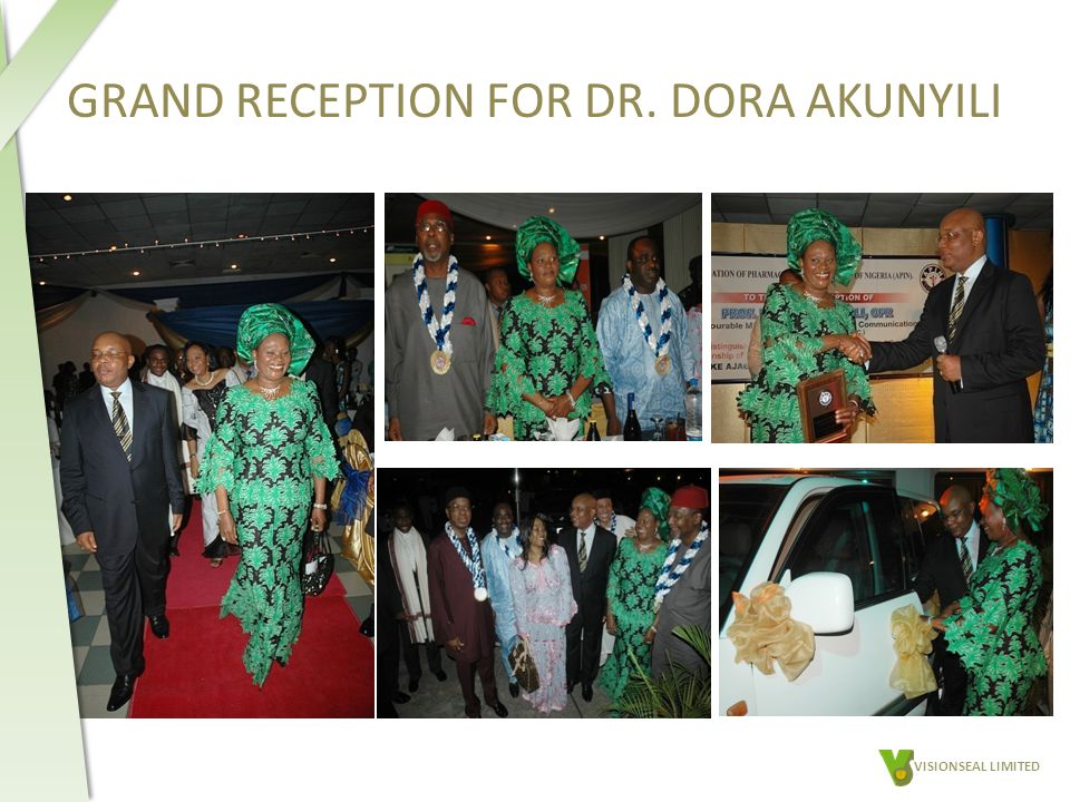 GRAND RECEPTION FOR DR. DORA AKUNYILI VISIONSEAL LIMITED