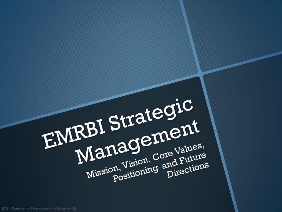 M2 – Business Frameworks Limited © Strategic Directions