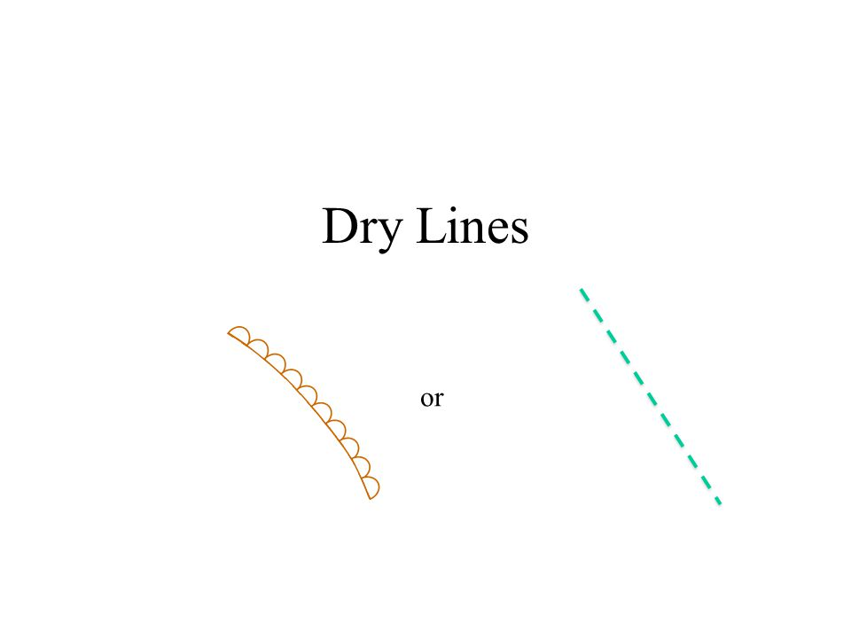 Dry Lines or